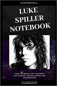 Luke Spiller Notebook: Great Notebook for School or as a Diary, Lined With More than 100 Pages. Notebook that can serve as a Planner, Journal, Notes and for Drawings. (Luke Spiller Notebooks)