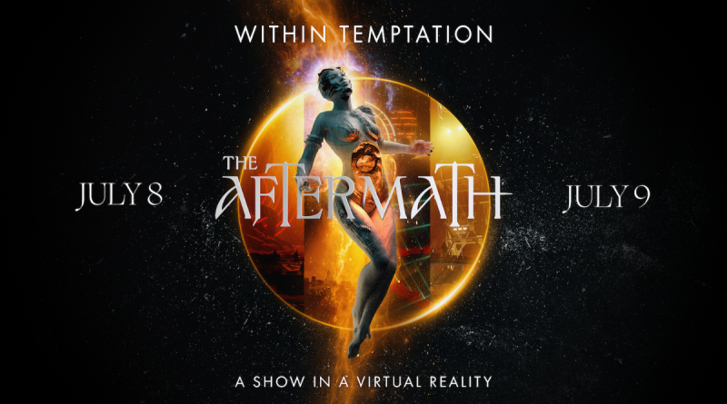 Within Temptation The Aftermath – A Virtual Reality show. Plus a new single Shed My Skin
