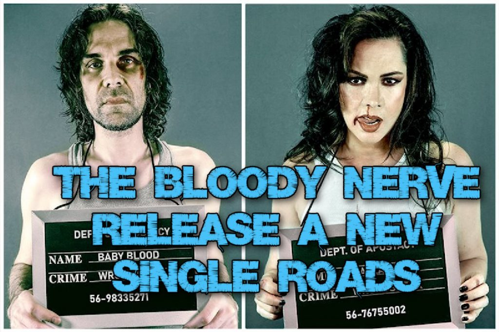 The Bloody Nerve release a new single 'Roads' from the new EP Episode 3 – Act 1.