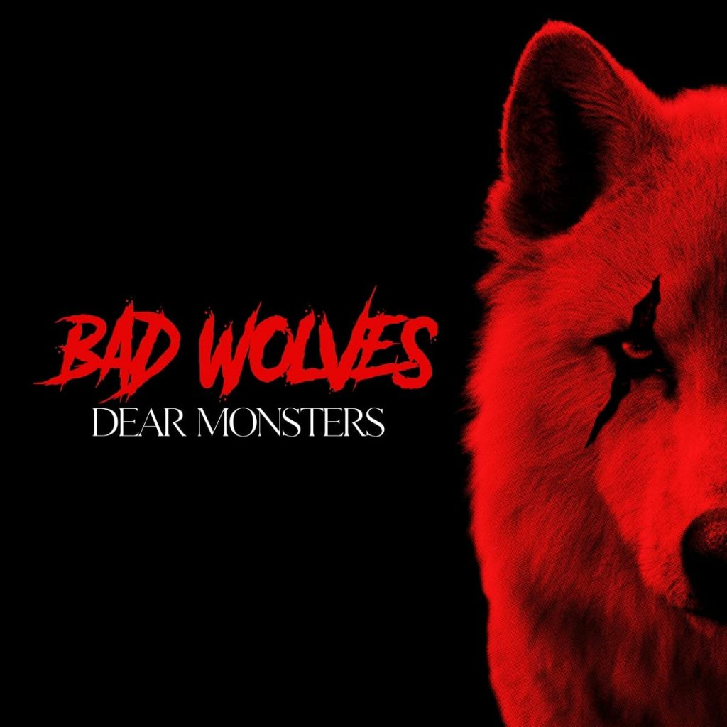 """Bad Wolves announce a new album """"Dear Monsters""""."""