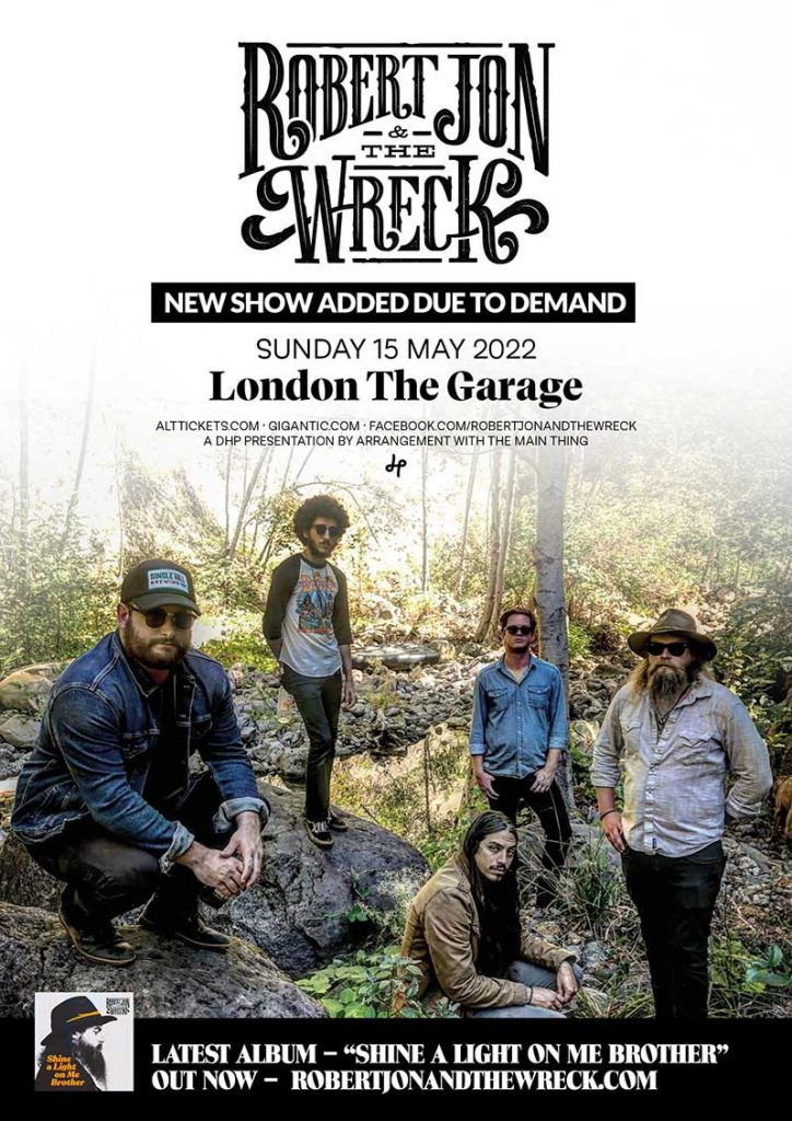 Robert Jon & The Wreck return to the UK in 2022 to play The Garage in London. 2