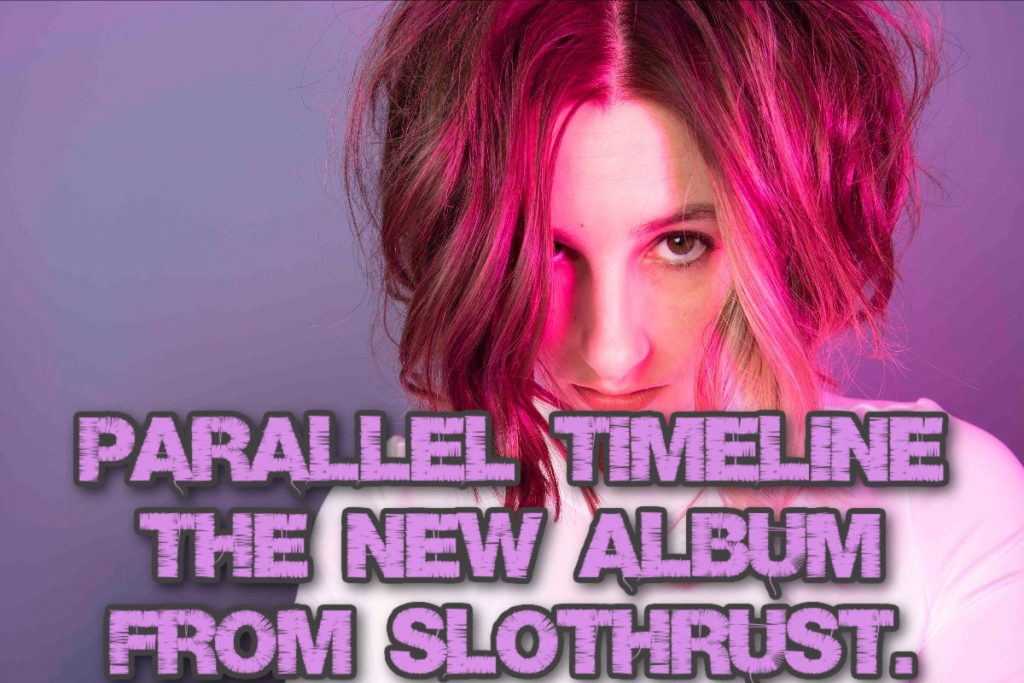Parallel Timeline, the brand new album from alt-rock band Slothrust.