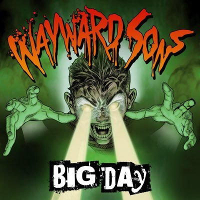 New Wayward Sons single Big day