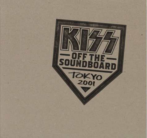 Kiss Off the Soundboard Tokyo 2001 out June the 11th. e
