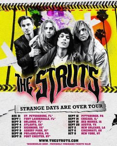 The Struts announce Strange Days are over Tour dates..
