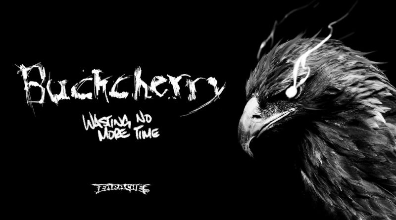 BuckCherry release a new video 'Wasting No More Time'