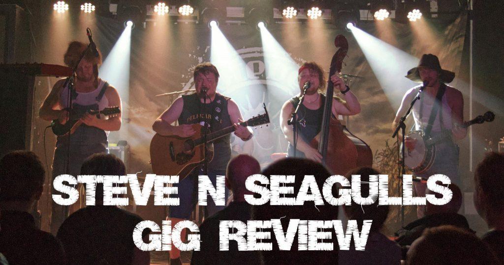 Steve N Seagulls Gig review - Bodega Nottingham.