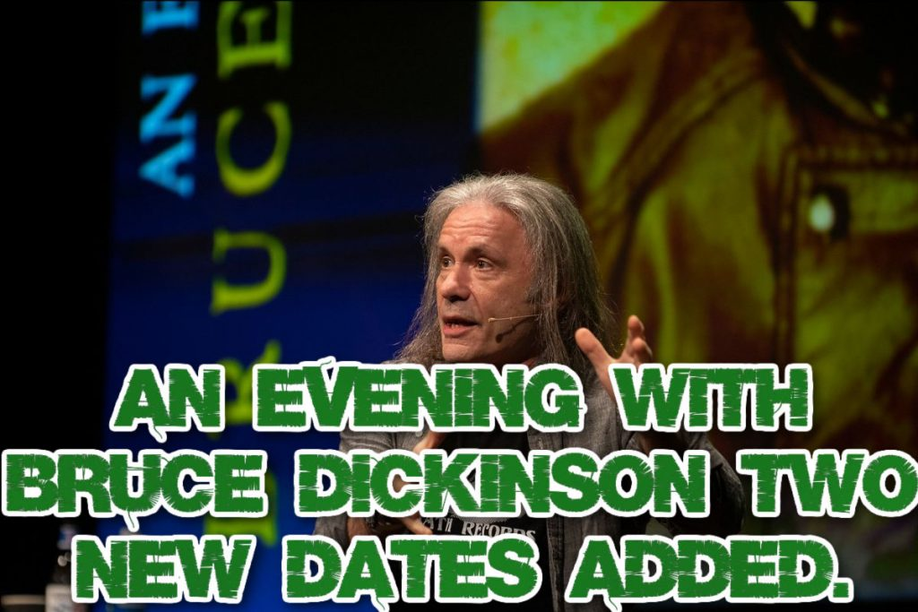 An evening with Bruce Dickinson - Two new dates added.