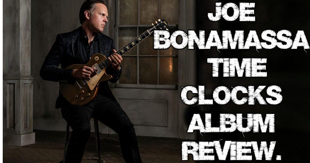 Joe Bonamassa Time Clocks album review.