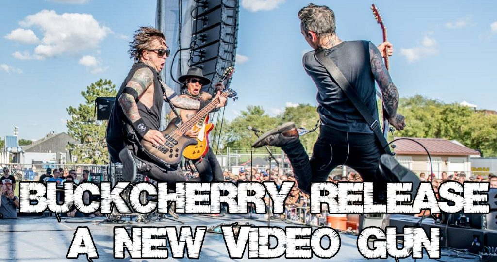 Buckcherry release a new video 'Gun'