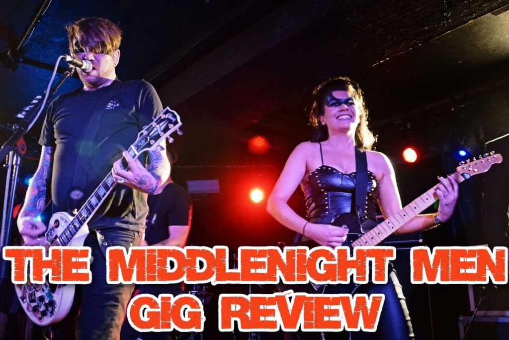 """The Middlenight Men gig review – The Middlenight Men Launch Party – """"Issue 1"""" Camden."""